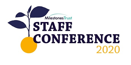 Milestones Trust Staff Conference 2020 tickets