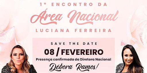 1º encontro da Area Nacional Luciana Ferreira