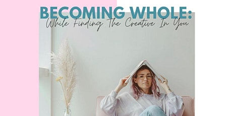 #JoinTheGirlTalk | Becoming Whole While Finding the Creative in You tickets
