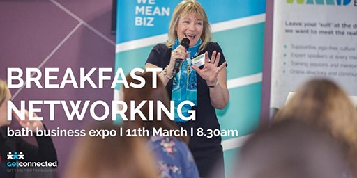 Breakfast Networking at the Regional Bath Business Expo 11th March 2020
