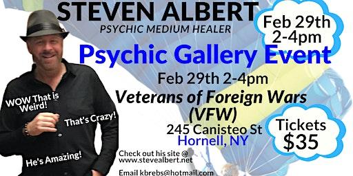 Steven Albert: Psychic Medium Gallery VFW - 2/29