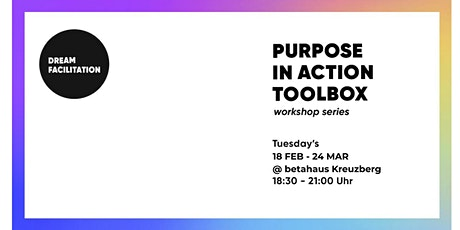 Purpose in Action Toolbox // workshop series [6 events] Tickets