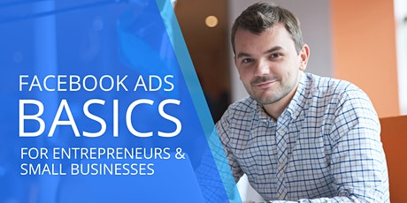 FB ADS FOR ENTREPRENEURS & SMALL BUSINESSES tickets