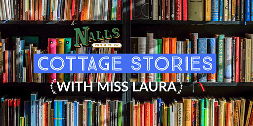 Cottage Stories with Miss Laura 2/18