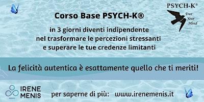 Corso Base PSYCH-K®  14-16 Febbraio 2020 TORINO
