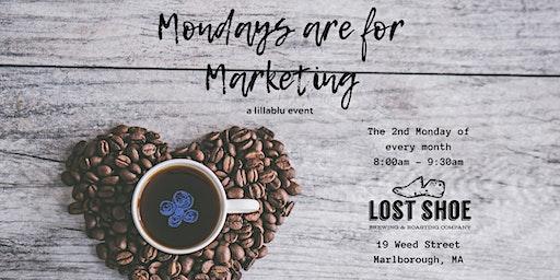 Mondays are for Marketing - Marlborough 3/9/20