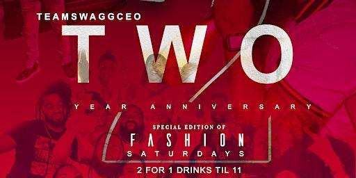 "TeamSwaggCeo ""2 Year Anniversary"" Select Fashion Saturdays"