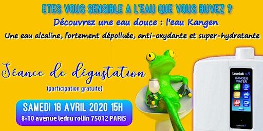 Etes vous sensible à l'eau que vous buvez ? Découvrez une eau douce, l'eau Kangen - Samedi 14 avril 2020 Paris 15H
