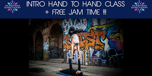 Intro Hand to Hand Class + Free Jam Time