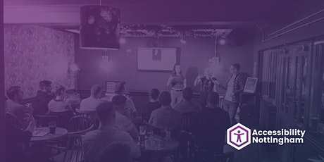 Accessibility Nottingham Meetup #8 tickets