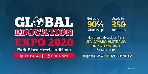 Global Education Expo 2020 - Ludhiana | 19 th Feb