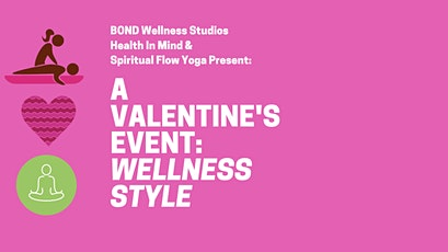 A Couples Valentine's Event: Wellness Style! tickets