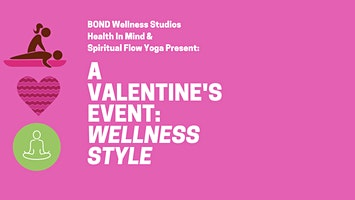 A Couples Valentine's Event: Wellness Style!