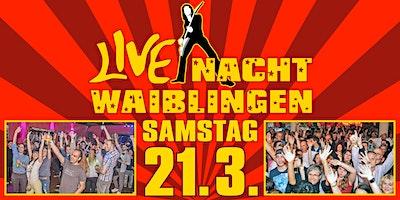Live-Nacht Waiblingen