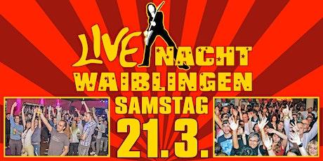 Live-Nacht Waiblingen Tickets