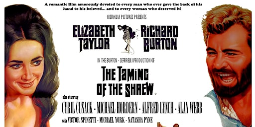 The Taming of the Shrew (Richard Burton Film Festival)