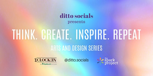 Ditto Socials : Think. Create. Inspire. Repeat