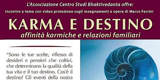Karma e Destino - affinità karmiche e relazioni familiari