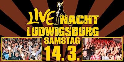 Live Nacht Ludwigsburg