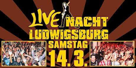 Live Nacht Ludwigsburg Tickets
