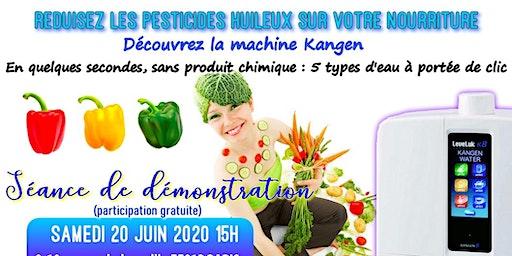 Réduisez les pesticides huileux sur votre nourriture ? Découvrez la machine Kangen - Samedi 20 juin 2020 Paris 15H