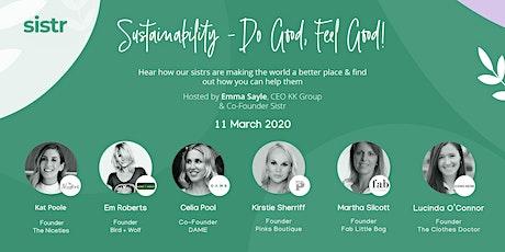 Sistr Social - Sustainability - Do Good Feel Good! tickets