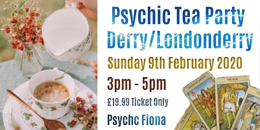 Psychic Tea Party in Derry/Londonderry