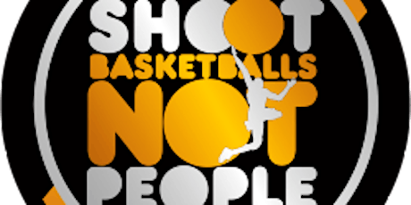 2020 Shoot Basketballs Not People Free Youth Basketball Clinic tickets