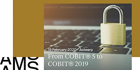 From COBIT® 5 to COBIT® 2019 tickets