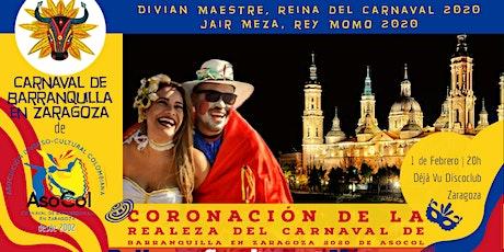 Gala de Coronación Realeza del Carnaval de Barranquilla en Zaragoza 2020 entradas