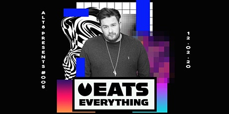 Alt8 Presents #005 - Eats Everything tickets