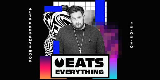 Alt8 Presents #005 - Eats Everything