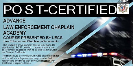 POST CERTIFIED ADVANCE LAW ENFORCEMENT CHAPLAIN ACADEMY  Course # 1367-40011-190011 tickets
