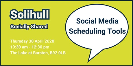 Solihull Socially Shared - Social Media Scheduling Tools tickets