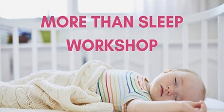 More than Sleep Workshop tickets