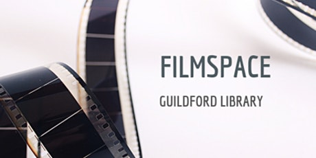 Make a movie with Guildford Filmspace! tickets