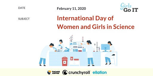 International Day of Women and Girls in SCIENCE @GirlsGoIT