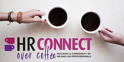 HR:Connect Over Coffee