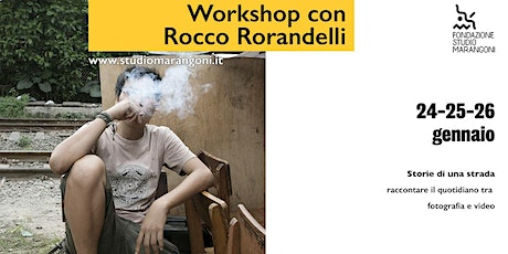 Workshop con Rocco Rorandelli tickets