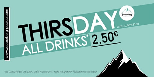 Thirsday | All Drinks 2,50€