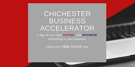 The Chichester Business Accelerator  tickets