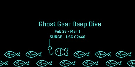 SURGE and WWF Ghost Gear Deep Dive tickets