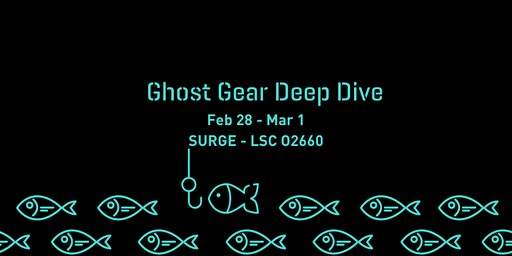 SURGE and WWF Ghost Gear Deep Dive