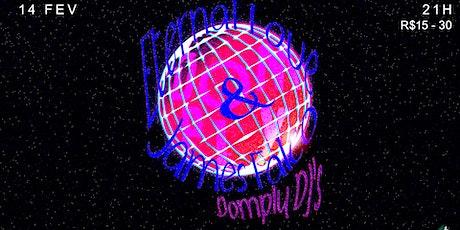 Domply São Paulo ★ Eternal Love, James Falco & Domply DJ's ingressos