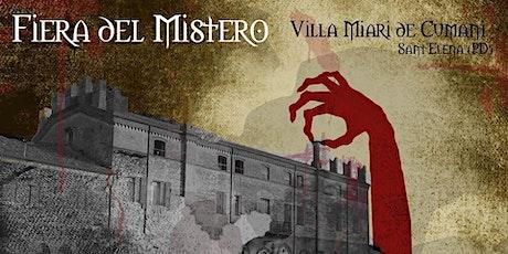 Fiera del Mistero 2020 // Villa Miari De Cumani Sant'Elena D'Este biglietti