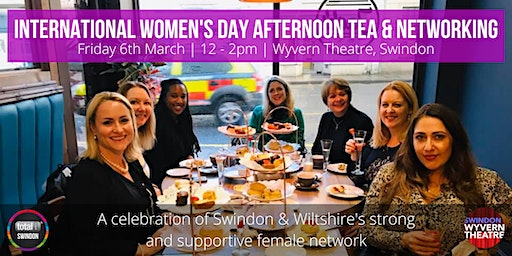 International Women's Day Afternoon Tea & Networking