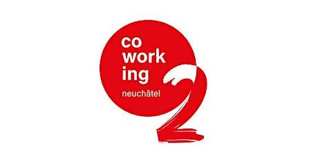 2 ans de Coworking Neuchâtel à l'Hotel des Postes billets