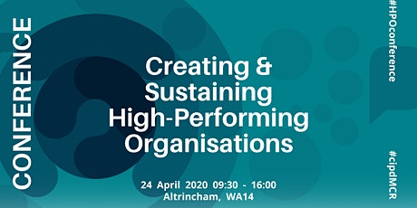 Creating and Sustaining High Performing Organisations | Organisational Development Conference tickets