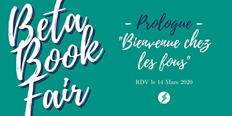 "Beta Book Fair 2020 - Prologue ""Bienvenue chez les billets"