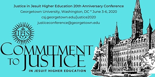 20th Anniversary Justice in Jesuit Higher Education Conference